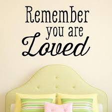 Remember You Are Loved Wall Quotes Decal Wallquotes Com