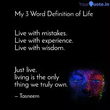 live mistakes live quotes writings by tasneem przd