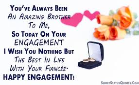 engagement status for brother engagement wishes and captions