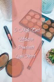 5 high end makeup must haves totally