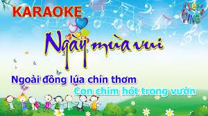 Karaoke Ngày Mùa Vui, Nhạc Thiếu Nhi - Karaoke, Beat, Tải Về