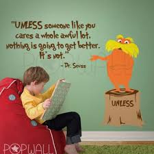 Dr Seuss Characters Unless Someone Like You Wall Decal Wall Sticker Designeddesigner On Artfire