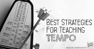 Best Strategies for Teaching Tempo