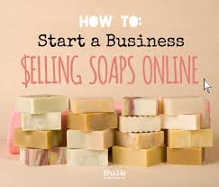 start a business selling soaps
