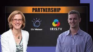 Interview with Hillary Henderson (IBM Watson Media) and Richie Hyden  (IRIS.TV)