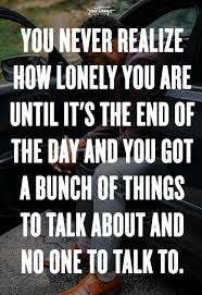 lonely quotes anyone who feels alone can relate to yourtango