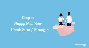 ucapan tahun baru untuk pacar kumpulan kata kata