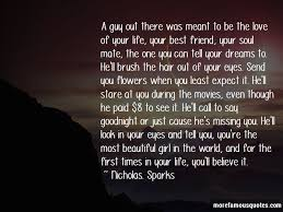 missing a girl best friend quotes top quotes about missing a