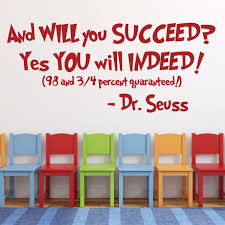 Dr Seuss Quotes Wall Decal Vinyl Decor And Will You Succeed Yes You Will Indeed Saying For Kids Playroom Bedroom Baby Nursery School Classroom Library Preschool Day Care Handmade Midwestgolfingmagazine Com