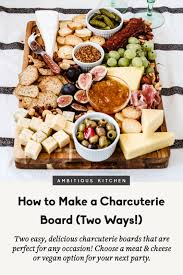 how to make a charcuterie board two