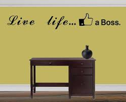 Live Life Like A Boss Wall Decal Quote Thumbs Up Like Facebook Like Vinyl Office Wall Quote Wall Quotes Decals Wall Quotes Live Life