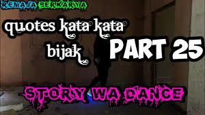 quotes kata kata bijak story wa dance part