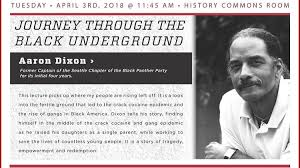 Aaron Dixon lecture: Journey Through the Black Underground: UNM Newsroom