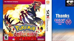 3DS] Pokemon Omega Ruby Vietnamese BETA - Pokemoner.com
