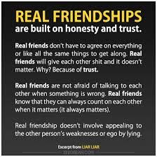 excerpt real friendships are built on honesty and trust