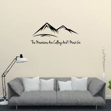 The Mountains Are Calling And I Must Go Rustic Wall Decor Inspirational Quote Bedroom Nursery Living Room Home Decor Wall Decals Quotes Dp550 Walmart Com Walmart Com
