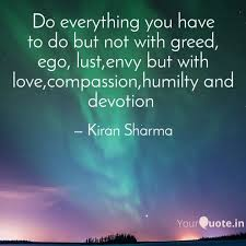 do everything you have to quotes writings by k sharma
