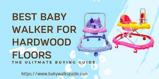 10 best baby walker for hardwood floors