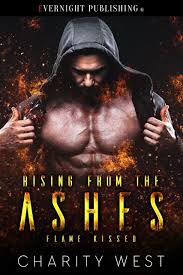 Rising from the Ashes by Charity West - Evernight Publishing