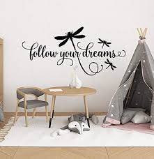 Amazon Com Yilooom Girls Bedroom Wall Decal Follow Your Dreams Decal Dragonfly Decor Dragonflies Inspirational Wall Decal Words Quotes For Walls Kids Decal 32 Inch In Width Kitchen Dining