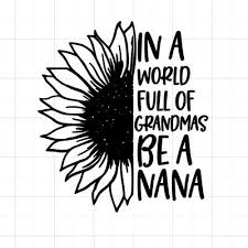 In A World Of Grandmas Be A Nana Custom Auto Car Vinyl Window Sticker Decal Ebay