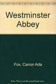 Westminster Abbey: Canon Ada Fox: Amazon.com: Books