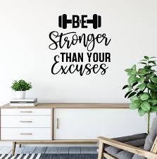 Be Stronger Than Your Excuses Gym Wall Sticker Quote In 2020 Gym Wall Stickers Wall Stickers Quotes Wall Sticker