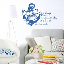 Hebrews 6 19 Hope Is A Strong And Trustworthy Anchor Wall Decal A Great Impression