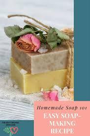 homemade soap 101 easy soap making
