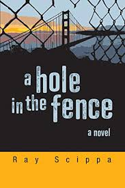 A Hole In The Fence Ebook Scippa Ray Amazon In Kindle Store