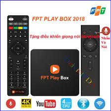 FPT PLAY BOX 2018   Amlogic s905X   Có Bluetooth   Wifi AC   Tặng kèm điều  khiển giọng nói