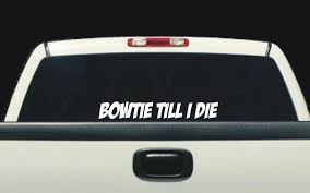 Bowtie Till I Die 3 X 24 Chevy Militia