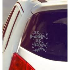 Mom Car Decals For Women Be Thankful Be Grateful Vinyl Window Sticker 7 5x8 5 Inch Glossy Silver Walmart Com Walmart Com