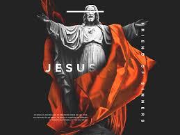 Jesus Friend of Sinners | Дизайн, Графічний дизайн, Шрифти