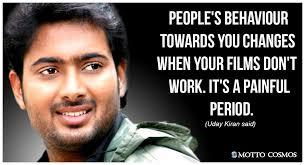 Uday Kiran said (Mottos 01) - Motto Cosmos - Wonderful People said!