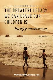 Family Travel Quotes - Best Family Trip Quotes Collection