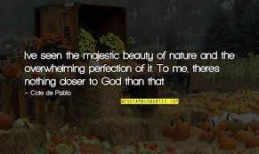 beauty nature god quotes top famous quotes about beauty nature god