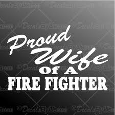 Firefighter Wife Decal Firefighter Wife Car Sticker New Designs