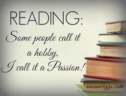 Reading: Some people call it a hobby, I call it a PASSION! #books #reading  #romance #susanwiggs | Reading books quotes, I love books, Reading quotes