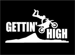 Dirt Bike Decal Gettin High Motor Bike Car Truck Motorcycle Atv Vinyl Sticker Ebay High Car Dirt Bike Cars Trucks