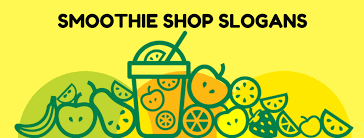 20 smoothie business slogans to