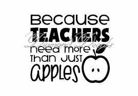 Teacher Decals Because Teachers Need More Than Just Apples Vinyl Decal Or Mug Wine Glass Decal Size And Colour Options Available