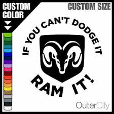 If You Can T Dodge It Ram It Decal 4x4 Truck Chrysler Offroad Window Sticker Ebay