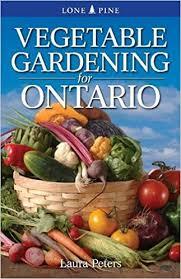 vegetable gardening for ontario peters