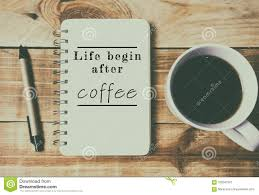 quotes life begin after coffee stock image image of