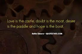 top kellie s castle quotes famous quotes sayings about