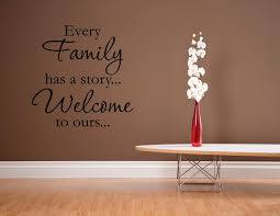 Amazon Com Every Family Has A Story Welcome To Ours 0230 Vinyl Wall Decals Quotes Sayings Home Kitchen