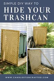 Simple Diy Way To Hide Your Trash Cans