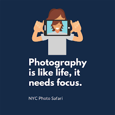 quotable quotes photography is like life it needs focus