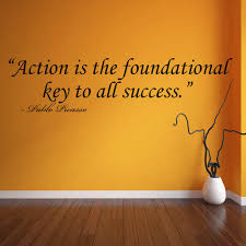 Action Is The Foundational Key To All Success Pablo Picasso Quote Wall Decal